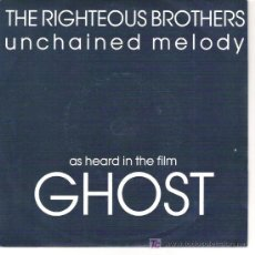 Discos de vinilo: AS HEARD IN THE FLIM GOST - THE RIGHEOUS BROTHERS - UNCHAIN MELODY / YOU`RE MY SOUL AND MY INSPIRATI. Lote 15932298
