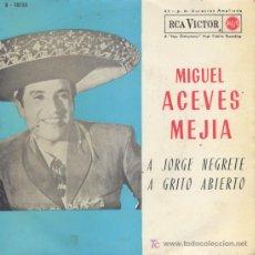 Discos de vinilo: MIGUEL ACEVES MEJIA . SINGLE. Lote 5175010