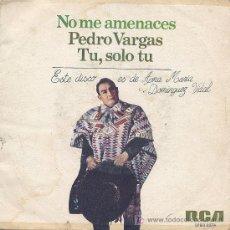 Discos de vinilo: PEDRO VARGAS / SINGLE. Lote 5175047
