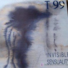 Discos de vinilo: T 99. INVISIBLE SENSUALITY. MAXI 45 RPM NUEVOS MEDIOS 1988 . Lote 26545046