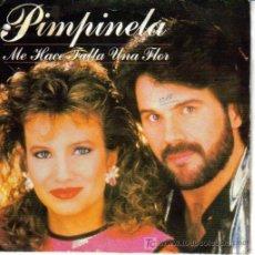 Discos de vinilo: PIMPINELA-ME HACE FALTA UNA FLOR + YO RENUNCIO SINGLE EDITADO POR EPIC EN 1986. Lote 221652372