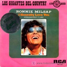 Discos de vinilo: RONNIE MILSAP ··· I HONESTLY LOVE YOU / (I'D) A LEGEND IN MY TIME - (SINGLE 45 RPM). Lote 20261174