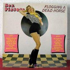 Discos de vinilo: SEX PISTOLS ( FLOGGING A DEAD HORSE ) 1979-ENGLAND LP33. Lote 5204700
