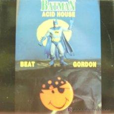 Discos de vinilo: BATMAN ACID HOUSE-BEAT GORDON LP EDITADO POR BARSA EN 1989. Lote 135767165