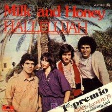 Discos de vinilo: MILK AND HONEY ··· HALLELUJAH / LADY SUN - (SINGLE 45 RPM) ··· EUROVISION'79. Lote 20517441