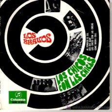 Discos de vinilo: LOS BRAVOS - LAS CHICOS CON LOS CHICAS + 3 EP *** 1967 FREAKBEAT SPANISH. Lote 19530591