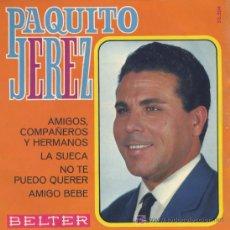 Discos de vinilo: PAQUITO JEREZ .. SINGLE EP. Lote 11602647