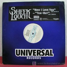 Discos de vinilo: SHEEK LOUCH (TEN-HUT - HOW I LOVE YOU) ' CLEAN & DIRTY' NEW YORK-2003. Lote 5252503