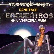 Discos de vinilo: BSO DEL FILM - ENCUENTROS EN LA TERCERA FASE - GENE PAGE (MAXISINGLE 45 RPM). Lote 20418010