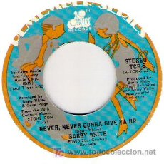 Discos de vinilo: BARRY WHITE - NEVER , NEVER GONNA GIVE YA UP /HONEY PLASE ., CAN`T YA SEE. Lote 54937999