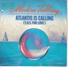 Discos de vinilo: MODERN TALKING-ATLANTIS IS CALLING SINGLE VINILO PROMO EDITADO POR ARIOLA EN 1986. Lote 5269405