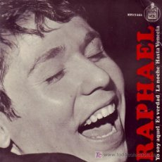 Discos de vinilo: RAPHAEL EP EUROVISION 1966 YO SOY AQUEL HISPAVOX 1967 SPA. Lote 20268997