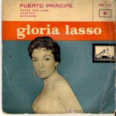 Discos de vinilo: GLORIA LASSO - PUERTO PRINCIPE / PADRE DON JOSE / DOROTHY MARIANNE. Lote 5283752