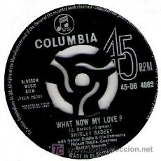 Discos de vinilo: SHIRLEY BASSEY -WHAT NOW MY LOVE / ABOVE ALL OTHERS. Lote 18794121