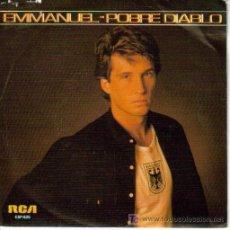 Discos de vinilo: EMMANUEL-POBRE DIABLO SINGLE PROMOCIONAL EDITADO POR RCA EN 1984. Lote 5292506