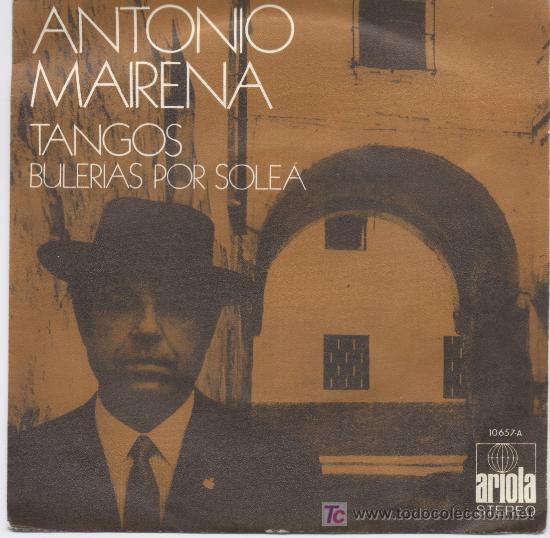 ANTONIO MAIRENA (Música - Discos - Singles Vinilo - Flamenco, Canción española y Cuplé)