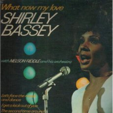 Discos de vinilo: LP SHIRLEY BASSEY - WHAT NOW MY LOVE. WITH NELSON RIDDLE AND HIS ORCHESTRA.. Lote 27420084