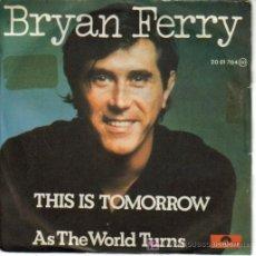 Disques de vinyle: BRYAN FERRY-THIS IS TOMORROW + AS THE WORLD TURNS SINGLE VINILO EDITADO POR POLYDOR EN 1977. Lote 9359270