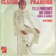 Discos de vinilo: CLAUDE FRANCOIS SINGLE EDICION FRANCESA 6061 158. Lote 20513865