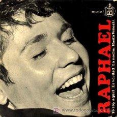 Discos de vinilo: RAPHAEL ··· YO SOY AQUEL / ES VERDAD / LA NOCHE / HASTA VENECIA - (EP 45 RPM) ··· EUROVISION'66. Lote 20517676