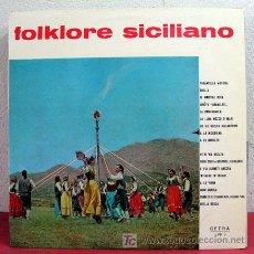 Discos de vinilo: FOLKLORE SICILIANO ITALY LP33. Lote 5374143