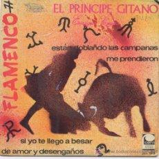 Discos de vinilo: PRINCIPE GITANO. Lote 5374735