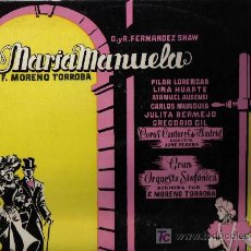 Discos de vinilo: LP ZARZUELA : MARIAMANUELA - SELLO ALHAMBRA - PILAR LORENGAR + LINA HUARTE + MANUEL AUSENSI . Lote 13796571