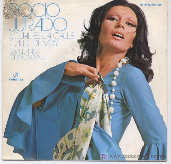 ROCIO JURADO,CUAL ES LA CALLE DE VD (Música - Discos - Singles Vinilo - Flamenco, Canción española y Cuplé)