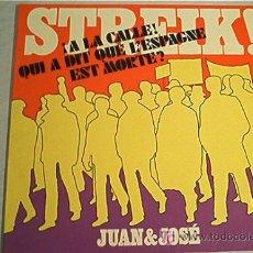 Discos de vinilo: VINILO COLECCION. JUAN & JOSE. STREIK!. AÑOS 70. MUY BUENA CONSERVACIÓN!!!!. Lote 27043165