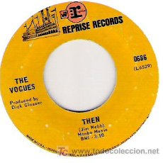 Discos de vinilo: THE VOGUES - THEN / TURN AROUND , LOOK AT ME. Lote 5857306