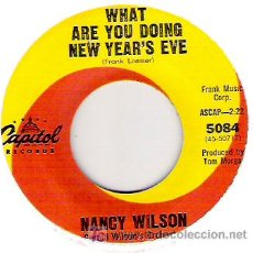 Discos de vinilo: NANCY WILSON - WHAT ARE YOU DOING NEW YEAR`S EVE / THAT´S WHAT I WANT FOR CHRISTMAS. Lote 5857319