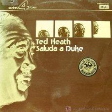 Disques de vinyle: TED HEATH-SALUDO A DUKE LP VINILO EDITADO POR DECCA EN 1976. Lote 5458976