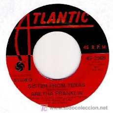 Discos de vinilo: ARETHA FRANKLIN - SISTER FROM TEXAS / ANGEL. Lote 5932155
