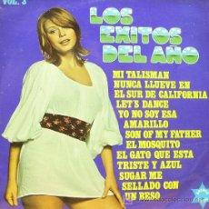 Discos de vinilo: LOS EXITOS DEL AÑO VOLUMEN 3MI TALISMAN, YO NO SOY ESA, AMARILLO, SUGAR ME ETC.. LP EDIT BRONCO 1973. Lote 179942821
