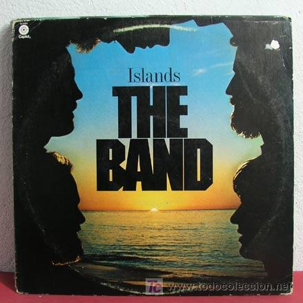THE BAND ( ISLANDS ) 'CAPITOL' USA-1976/1977 LP33 (Música - Discos - LP Vinilo - Pop - Rock - Extranjero de los 70)