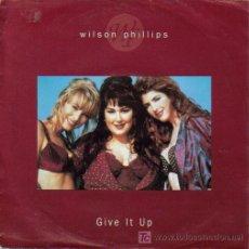 Discos de vinilo: WILSON PHILLIPS-GIVE IT UP SINGLE VINILO EDITA SBK EN ALEMANIA EN 1992. Lote 5516759