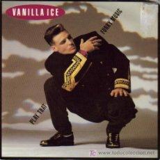 Discos de vinilo: VANILLA ICE-PLAY THAT + FUNKY MUSIC SINGLE VINILO EDITA SBK EN 1990. Lote 53060594