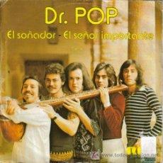 Discos de vinilo: DR. POP - EL SOÑADOR + EL SEÑOR IMPORTANTE SG PROMO EDITA RCA EN 1976. Lote 5518051