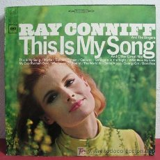 Discos de vinilo: RAY CONNIFF ( THIS IS MY SONG ) 'COLUMBIA' USA LP33 'ESPECIAL COLECCIONISTA'. Lote 5529494