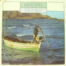 Discos de vinilo: GRUP ALBA-HAVANERES LP VINILO 1979 SPAIN. Lote 7004807
