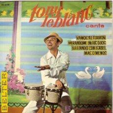 Discos de vinilo: TONY LEBLANC EP SELLO BELTER AÑO 1963. Lote 5563100