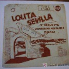 Discos de vinilo: SINGLE LOLITA SEVILLA. Lote 25570742