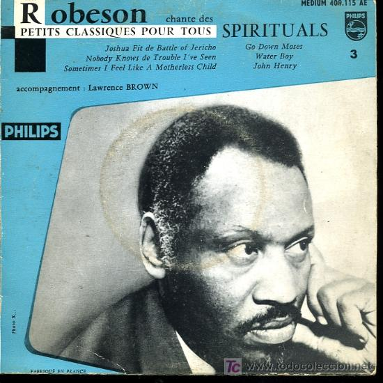PAUL ROBESON CHANTE DES SPIRITUALS - GO DOWN MOSES / WATER BOY / JOSHUA FIT DE BAT OF JERICHO-6 TEMA (Música - Discos - Singles Vinilo - Jazz, Jazz-Rock, Blues y R&B)