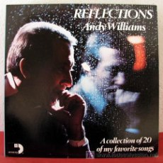 Disques de vinyle: ANDY WILLIAMS ( REFLECTIONS ) 'A COLLECTION OF 20 OF MY FAVORITE SONGS' USA-1972 LP33 DOBLE. Lote 5601350