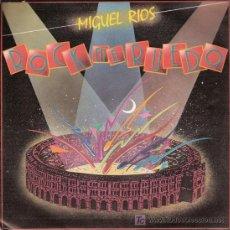 Discos de vinilo: DISCO SENCILLO DE MIGUEL RÍOS: ROCK EN EL RUEDO Y LA ENCRUCIJADA. DE POLYDOR. . Lote 25497981