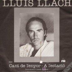 Discos de vinilo: DISCO SENCILLO DE LLUIS LLACH: CANT DE L'ENYOR Y A L'ESTACIÓ. DE SU L.P. MAREMAR. DE ARIOLA. DISCO S. Lote 25497986