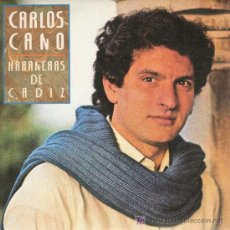 Discos de vinilo: DISCO SENCILLO DE CARLOS CANO: HABANERAS DE CÁDIZ Y EN LA PALMA DE LA MANO. DE ARIOLA. . Lote 25497992