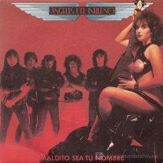 Discos de vinilo: SEXY COVER. DISCO SENCILLO DE VINILO DE ANGELES DEL INFIERNO: MALDITO SEA TU NOMBRE Y HEAVY ROCK. DE. Lote 141474970