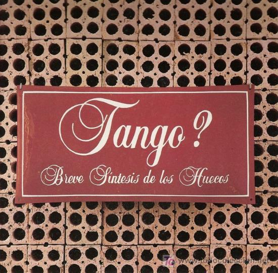 DISCO SENCILLO DE VINILO TANGO?: BREVE SÍNTESIS DE LOS HUECOS. DE PDI, 1985. (Música - Discos - Singles Vinilo - Étnicas y Músicas del Mundo)