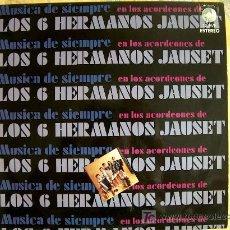 Discos de vinilo: LP - LOS 6 HERMANOS JAUSET - MUSICA DE SIEMPRE - ORIGINAL ESPAÑOL, CLAVE RECORDS 1971. Lote 8840754